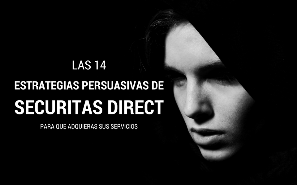 14 estrategias persuasivas de Securitas Direct