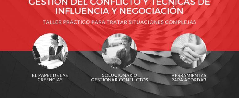 Gestión del conflicto y técnicas de negociación